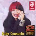 Warner 30 Anos: Baby Consuelo