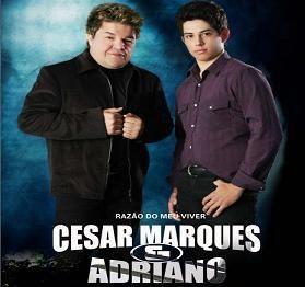 César Marques e Adriano
