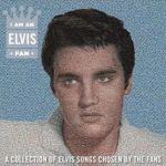 Elvis Presley I Am An Elvis Fan