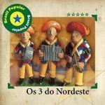 Brasil Popular: Os Três do Nordeste