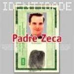 Série Identidade: Padre Zeca