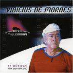 Novo Millennium: Vinicius de Moraes